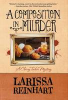 A Composition in Murder - Cherry Tucker Mystery 6 (Hardback)