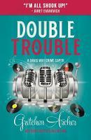 Double Trouble - Davis Way Crime Caper 9 (Paperback)