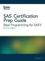 SAS Certification Prep Guide: Base Programming for Sas9, Fourth Edition (Paperback)
