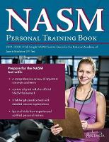 NASM Personal Training Book 2019-2020: 3 Full-Length NASM Practice Exams for the National Academy of Sports Medicine CPT Test (Paperback)