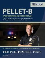 California Police Officer Exam Study Guide 2019-2020: Pellet B Exam Prep and Practice Test Questions for the Post Entry-Level Law Enforcement Test Battery (Paperback)