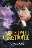 Brush with Catastrophe (Paperback)