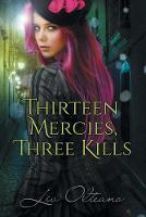 Thirteen Mercies, Three Kills (Paperback)