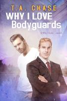 Why I Love Bodyguards - Why I Love... 3 (Paperback)