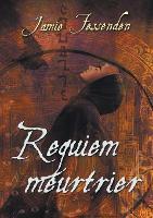 Requiem Meurtrier - La Confrerie (Paperback)