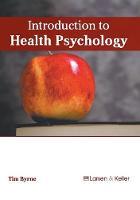 Introduction to Health Psychology (Hardback)