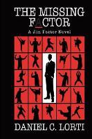The Missing F_ctor: A Jim Factor Novel (Paperback)
