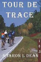 Tour de Trace: A Susan Warner Mystery - Susan Warner Mystery Thriller 1 (Paperback)