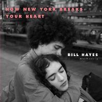 How New York Breaks Your Heart (Hardback)