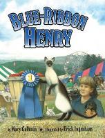 Blue-Ribbon Henry (Hardback)