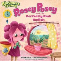 Rosey Posey and the Perfectly Pink Radish (Paperback)