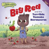 Big Red and the Terrible Tomato Hornworms (Paperback)