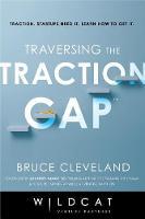 Traversing the Traction Gap