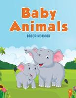 Baby Animals: Coloring Book (Paperback)