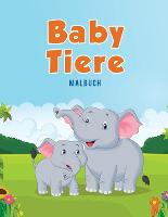 Baby Tiere: Malbuch (Paperback)