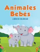 Animales Beb s: Libro de Colorear (Paperback)