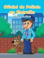 Oficial de Polic a En Patrulla: Libro de Colorear (Paperback)
