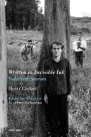 Written in Invisible Ink: Selected Stories - Semiotext(e) / Native Agents (Paperback)