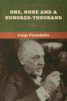 One, None and a Hundred-thousand (Paperback)