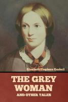 The Grey Woman and other Tales (Paperback)