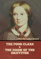 The Poor Clare and The Doom of the Griffiths (Hardback)