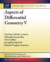 Aspects of Differential Geometry V - Synthesis Lectures on Mathematics and Statistics (Paperback)