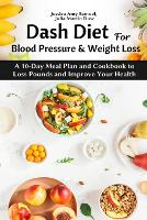 Dash Diet for Blood Pressure and Weight Loss