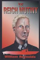 The Reich Mutiny: New Edition (Paperback)