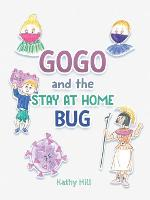 Gogo and the Stay at Home Bug