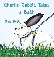 Charlie Rabbit Takes a Bath (Hardback)