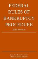 Federal Rules of Bankruptcy Procedure; 2018 Edition (Paperback)