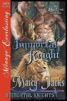 Immortal Knight [Immortal Knights 1] (Siren Publishing Everlasting Classic Manlove) (Paperback)