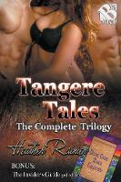 Tangere Tales, the Complete Collection (Siren Publishing Menage Everlasting) (Paperback)