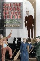 And the Shark, He Has Teeth - A Theater Producer's Notes (Hardback)