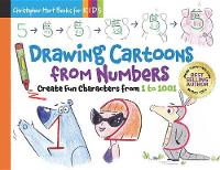 Drawing Cartoons From Numbers: Create Fun Characters from 1 to 1001 - Drawing Shape by Shape series (Paperback)