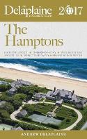 The Hamptons - The Delaplaine 2017 Long Weekend Guide (Paperback)