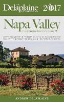 Napa Valley - The Delaplaine 2017 Long Weekend Guide (Paperback)