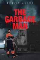 The Garbage Man (Paperback)