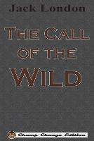 The Call of the Wild (Chump Change Edition) (Paperback)