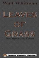 Leaves of Grass: The Original 1855 Edition (Chump Change Edition) (Paperback)