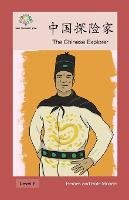 中国探险家: The Chinese Explorer - Heroes and Role Models (Paperback)
