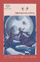 七夕: Valentine's Day in China (Paperback)