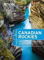 Moon Canadian Rockies (Ninth Edition)
