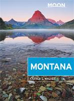 Moon Montana (First Edition): With Yellowstone National Park (Paperback)