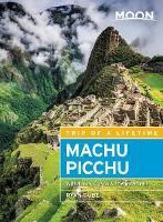 Moon Machu Picchu (Fourth Edition)