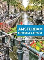 Moon Amsterdam, Brussels & Bruges (First Edition) (Paperback)