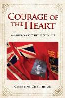 Courage of the Heart (Paperback)
