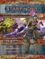 Starfinder Adventure Path: The Thirteenth Gate (Dead Suns 5 of 6) (Paperback)