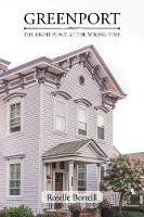 Greenport: The Right Place at the Wrong Time (Paperback)