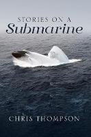 Stories on a Submarine (Paperback)